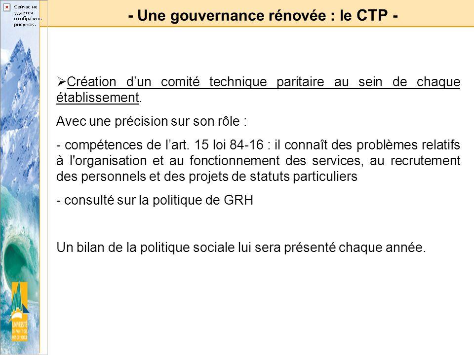 - Une gouvernance rénovée : le CTP -