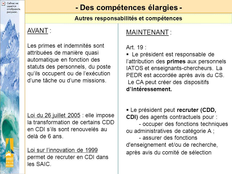 - Des compétences élargies - Autres responsabilités et compétences