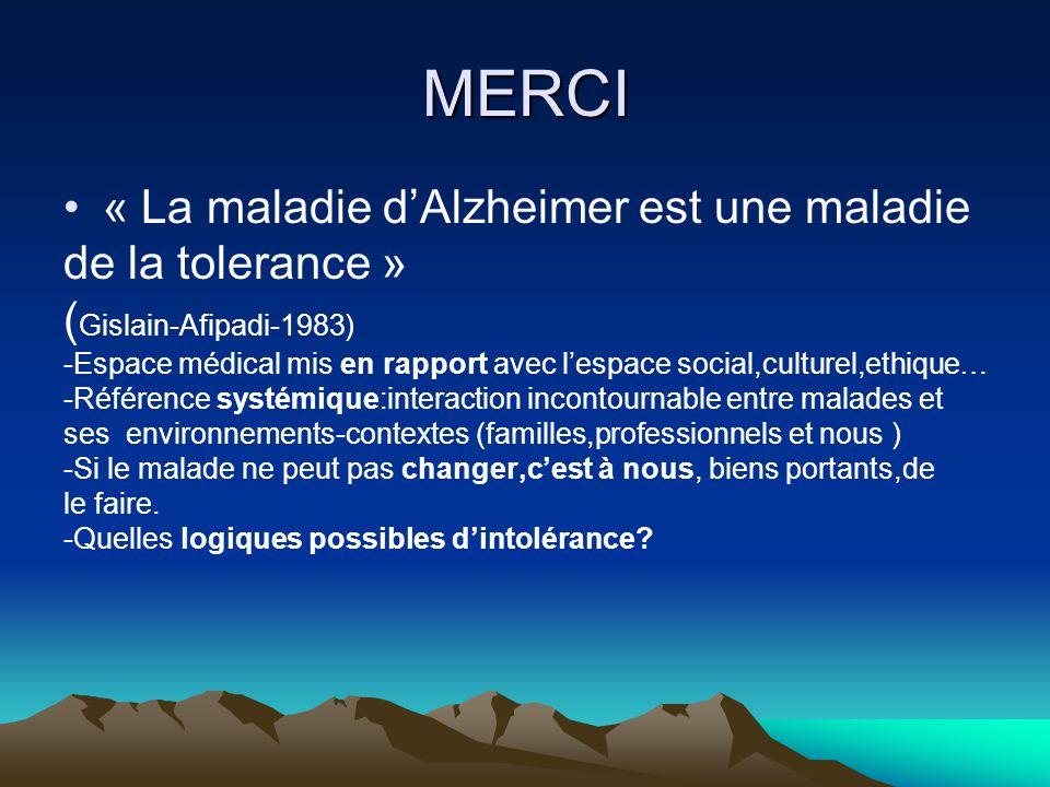 MERCI « La maladie d'Alzheimer est une maladie de la tolerance »