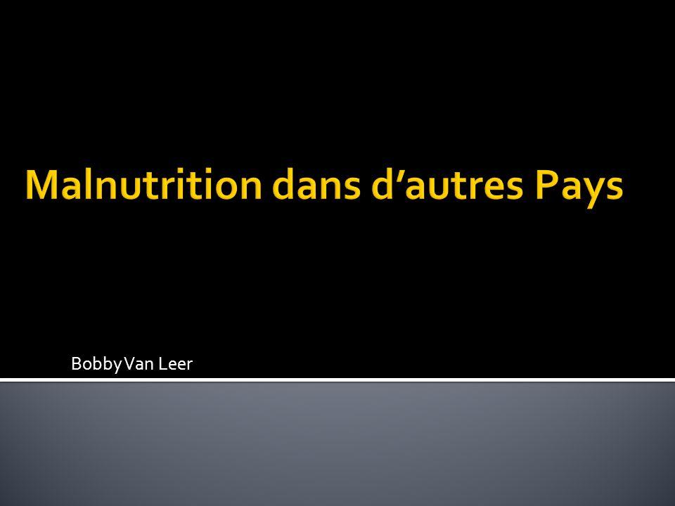 Malnutrition dans d'autres Pays