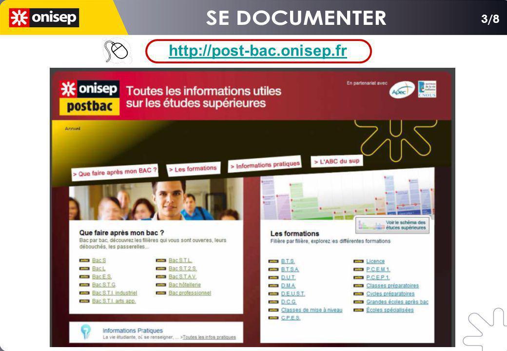 SE DOCUMENTER 3/8 http://post-bac.onisep.fr