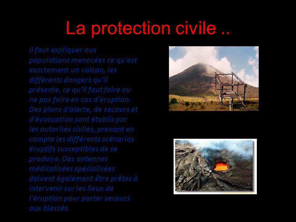 La protection civile ..