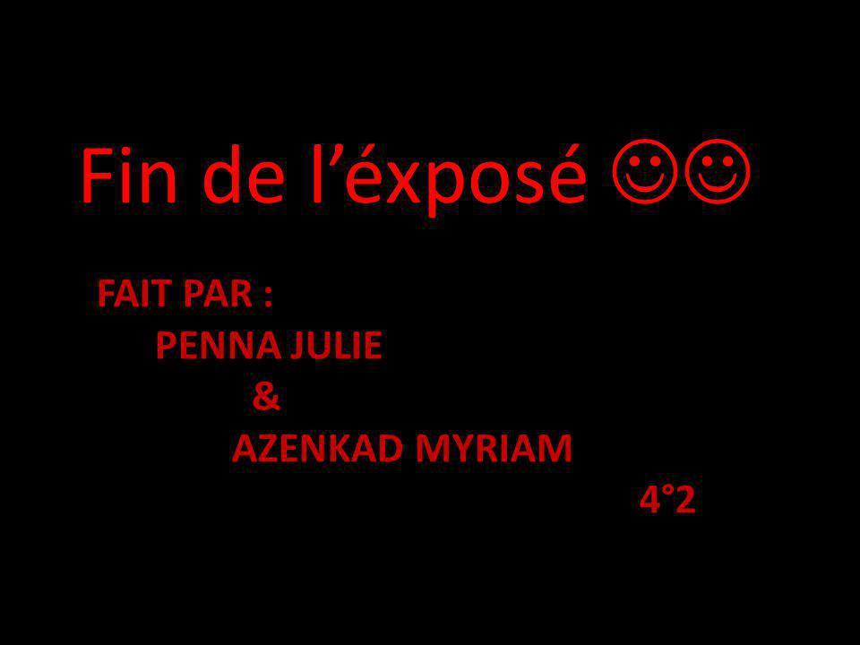 fait par : penna julie & azenkad myriam 4°2