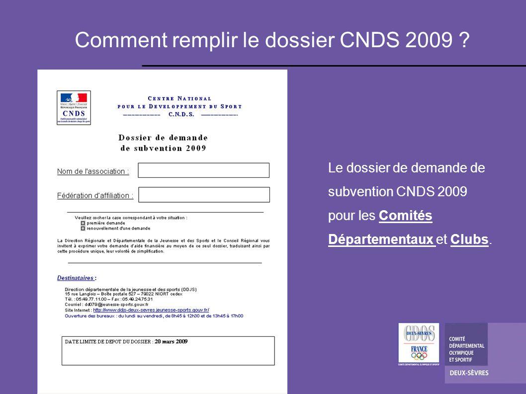 Comment remplir le dossier CNDS 2009