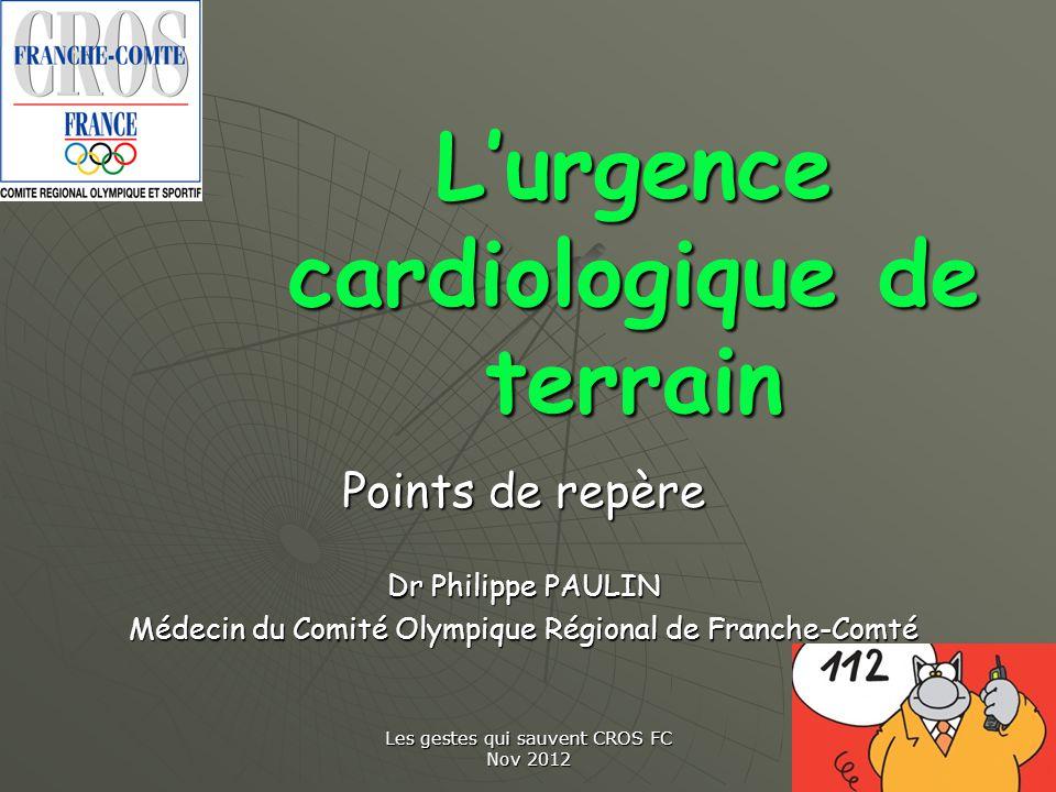 L'urgence cardiologique de terrain