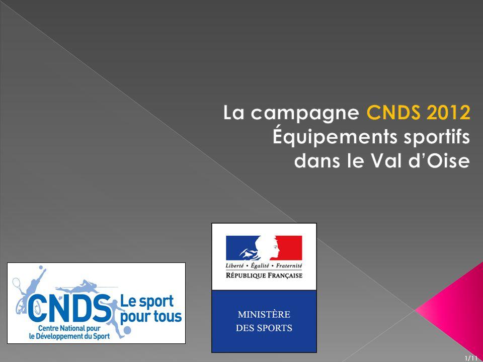 La campagne CNDS 2012 Équipements sportifs dans le Val d'Oise