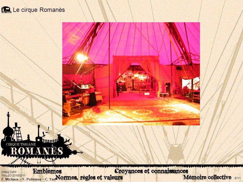 Le cirque Romanès Le cirque Romanès : qu'est-ce que c'est Historique et vidéo d'une journée au cirque.