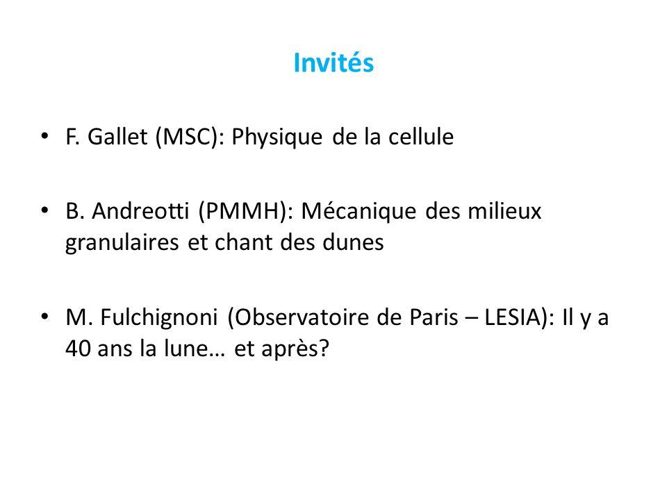 Invités F. Gallet (MSC): Physique de la cellule