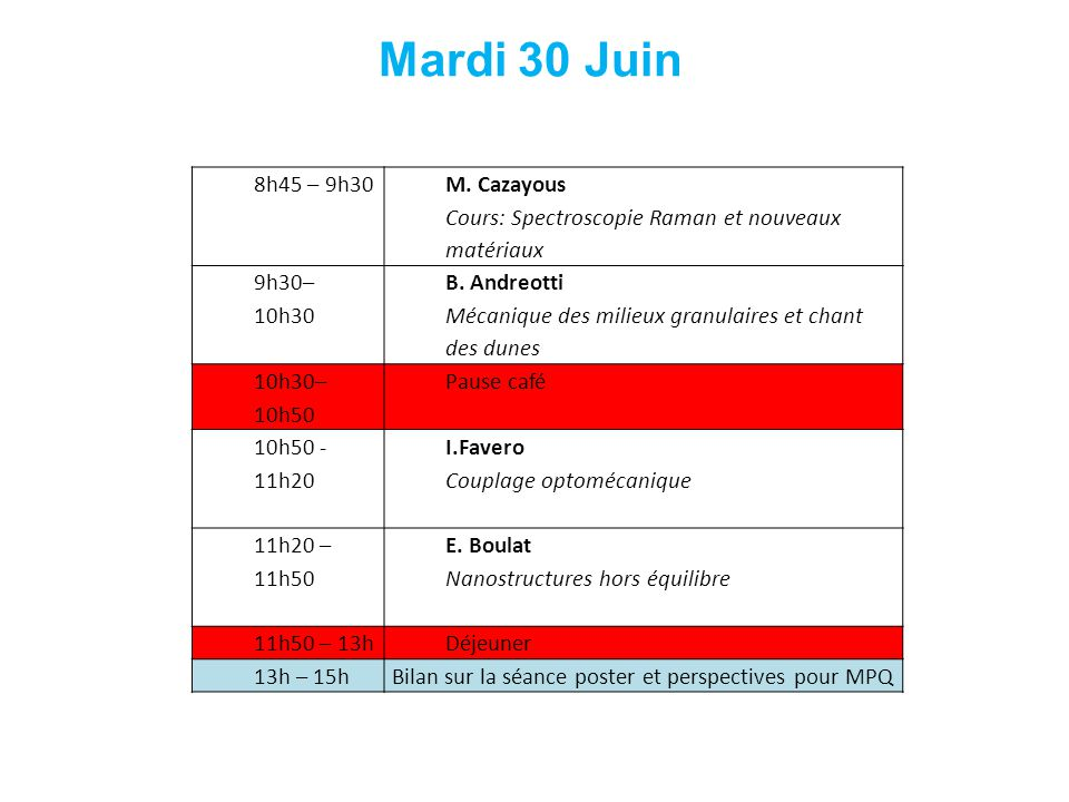 Mardi 30 Juin 8h45 – 9h30 M. Cazayous