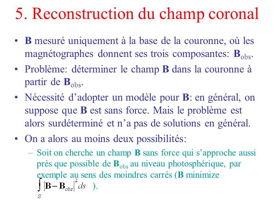 5. Reconstruction du champ coronal