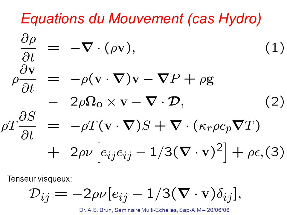Equations du Mouvement (cas Hydro)