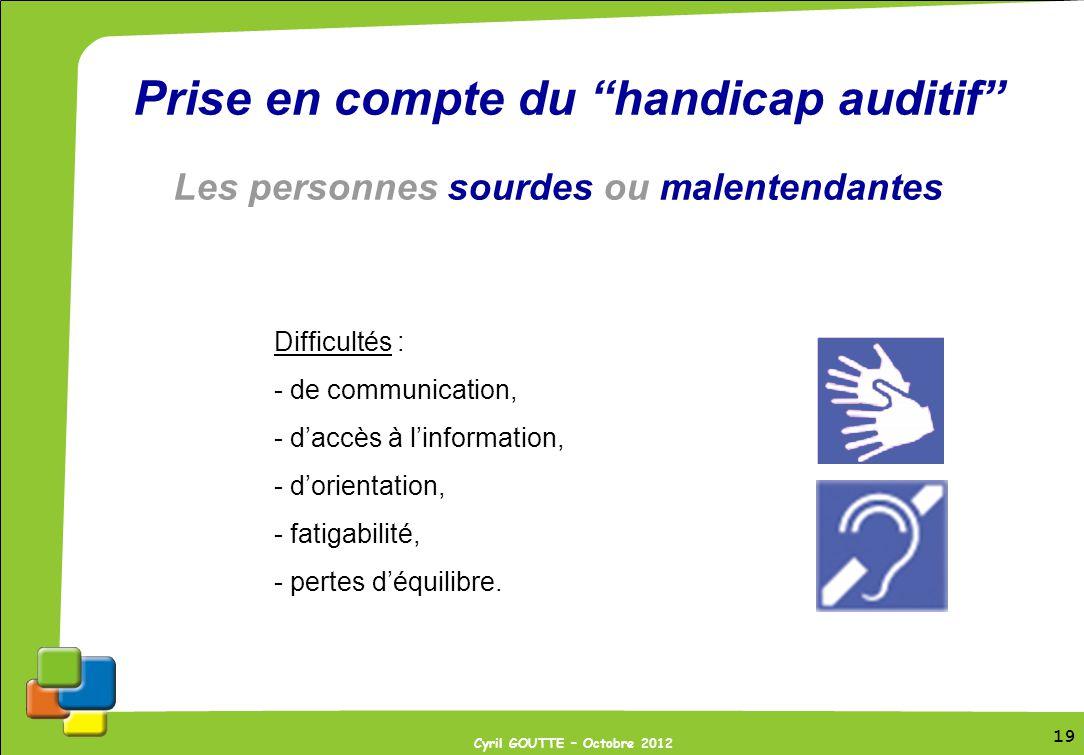 Prise en compte du handicap auditif Les personnes sourdes ou malentendantes