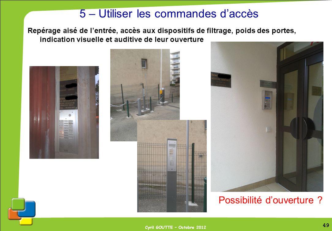 5 – Utiliser les commandes d'accès