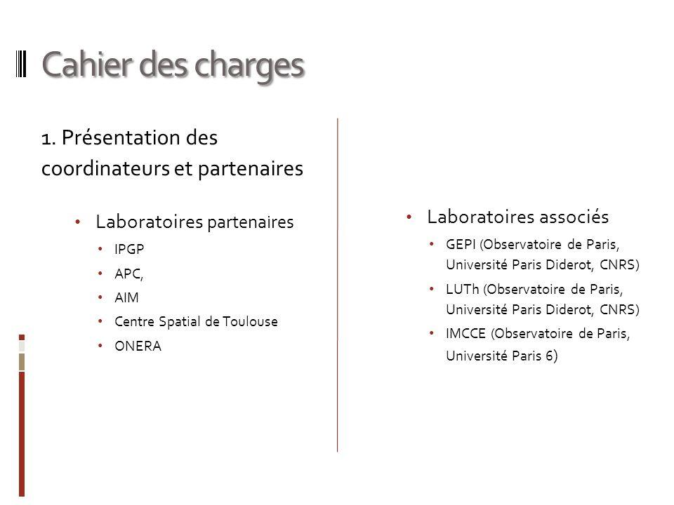 Cahier des charges 1. Présentation des coordinateurs et partenaires