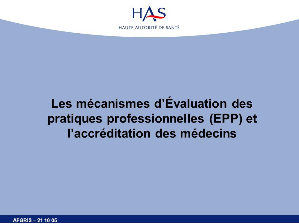 Les mécanismes d'Évaluation des pratiques professionnelles (EPP) et l'accréditation des médecins