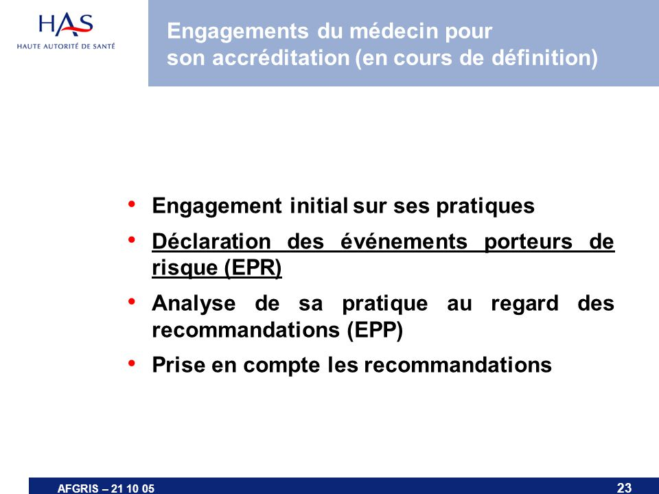 Engagements du médecin pour son accréditation (en cours de définition)