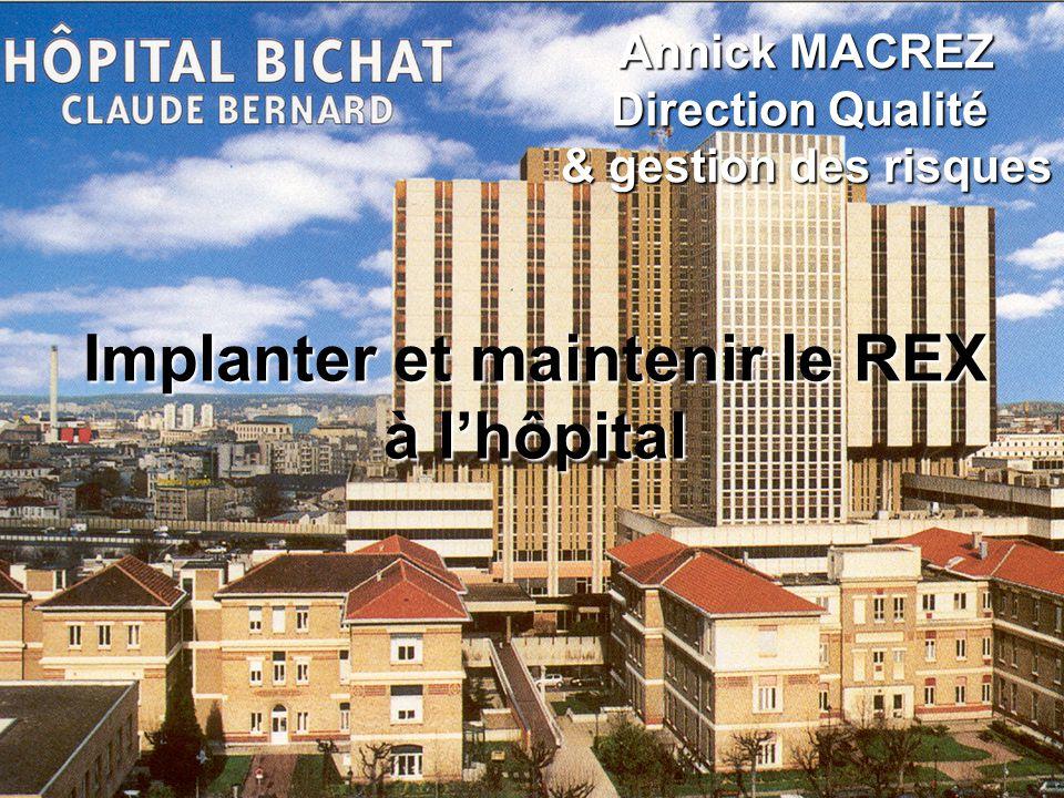 Implanter et maintenir le REX à l'hôpital