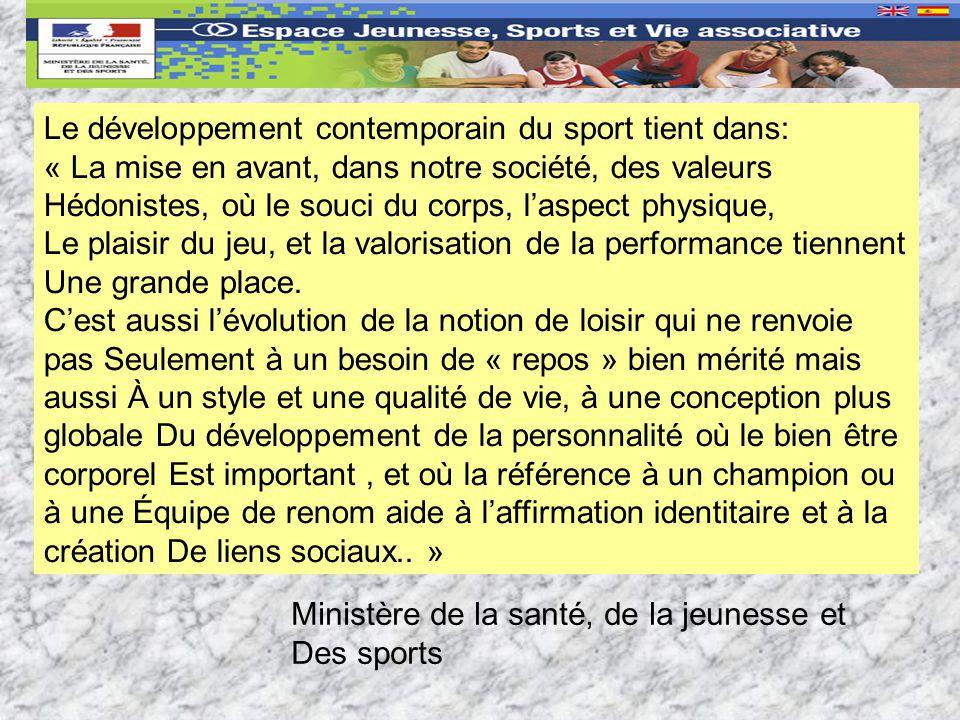 Le développement contemporain du sport tient dans:
