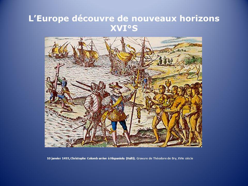 L'Europe découvre de nouveaux horizons XVI°S
