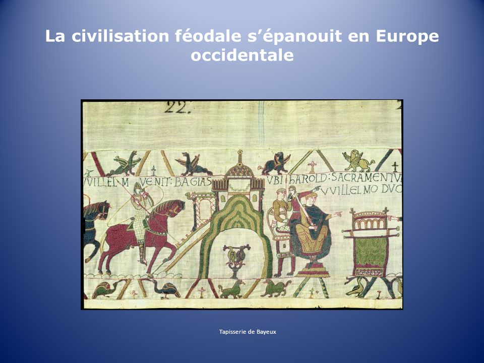 La civilisation féodale s'épanouit en Europe occidentale