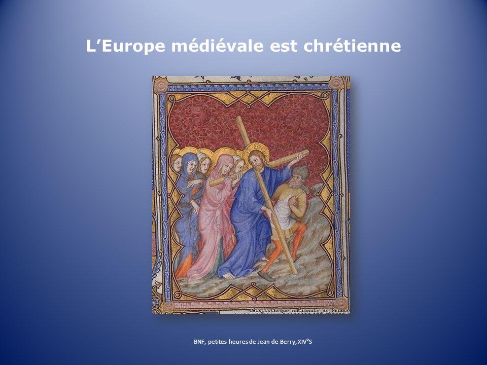 L'Europe médiévale est chrétienne