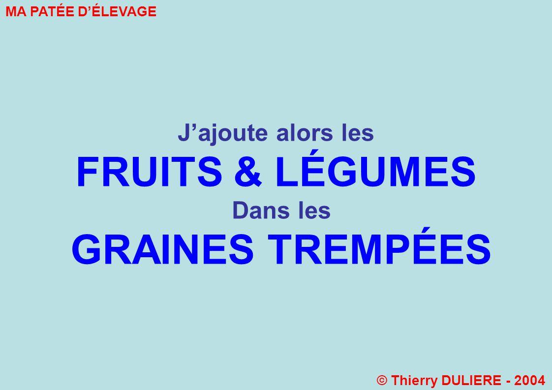 FRUITS & LÉGUMES GRAINES TREMPÉES