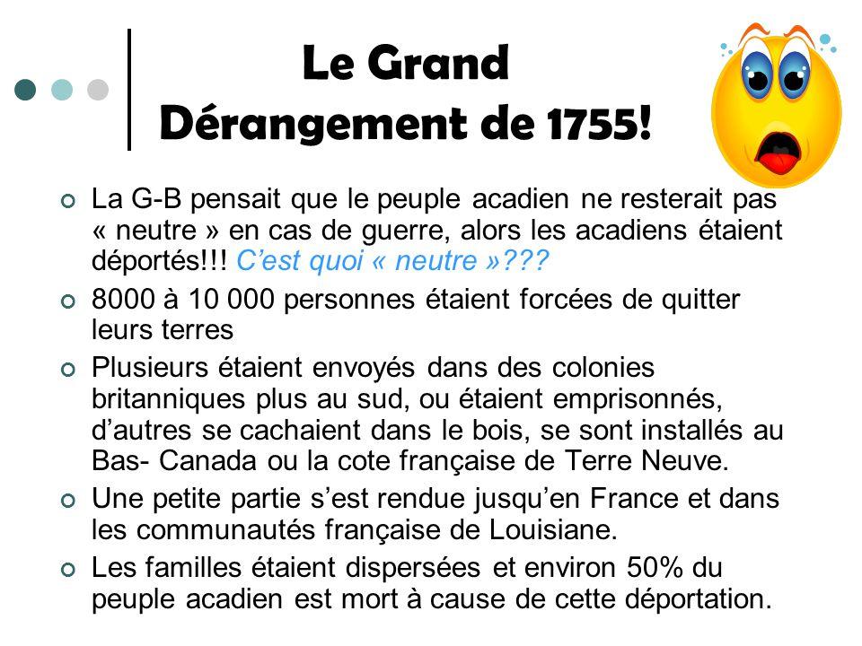 Le Grand Dérangement de 1755!