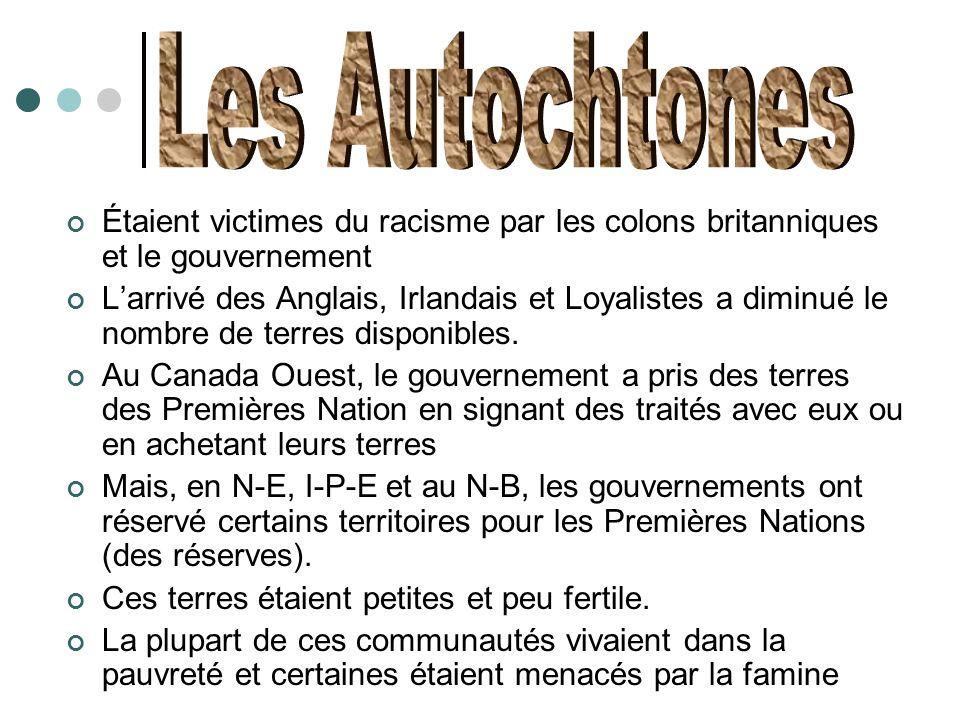 Les Autochtones Étaient victimes du racisme par les colons britanniques et le gouvernement.