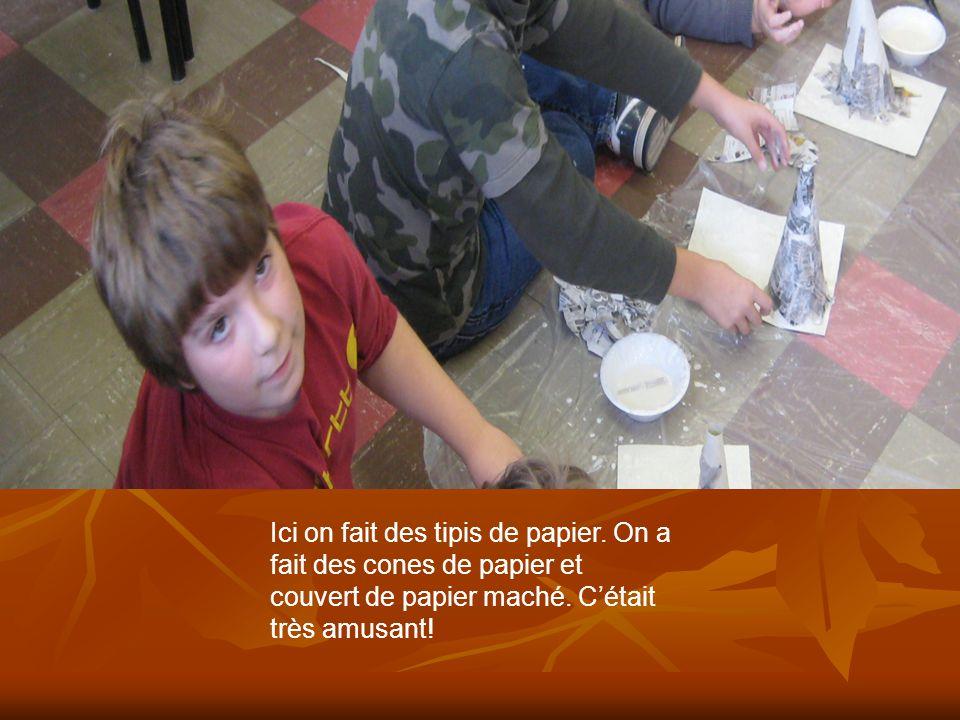 Ici on fait des tipis de papier