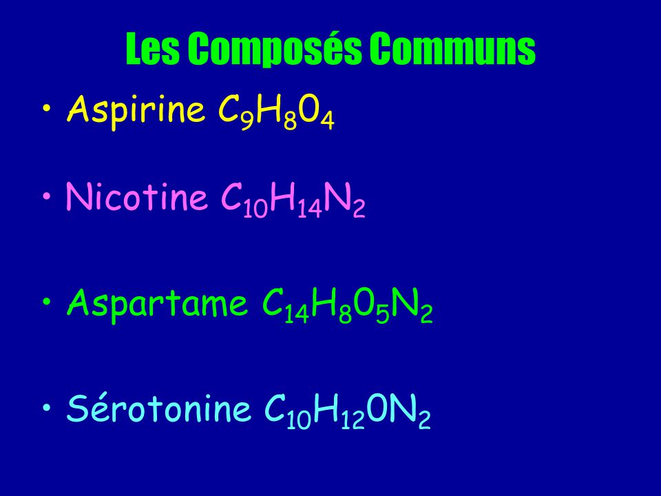 Les Composés Communs Aspirine C9H804 Nicotine C10H14N2