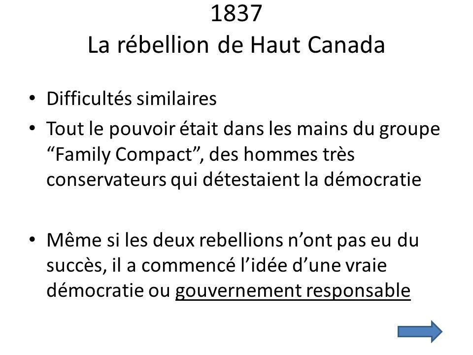 1837 La rébellion de Haut Canada
