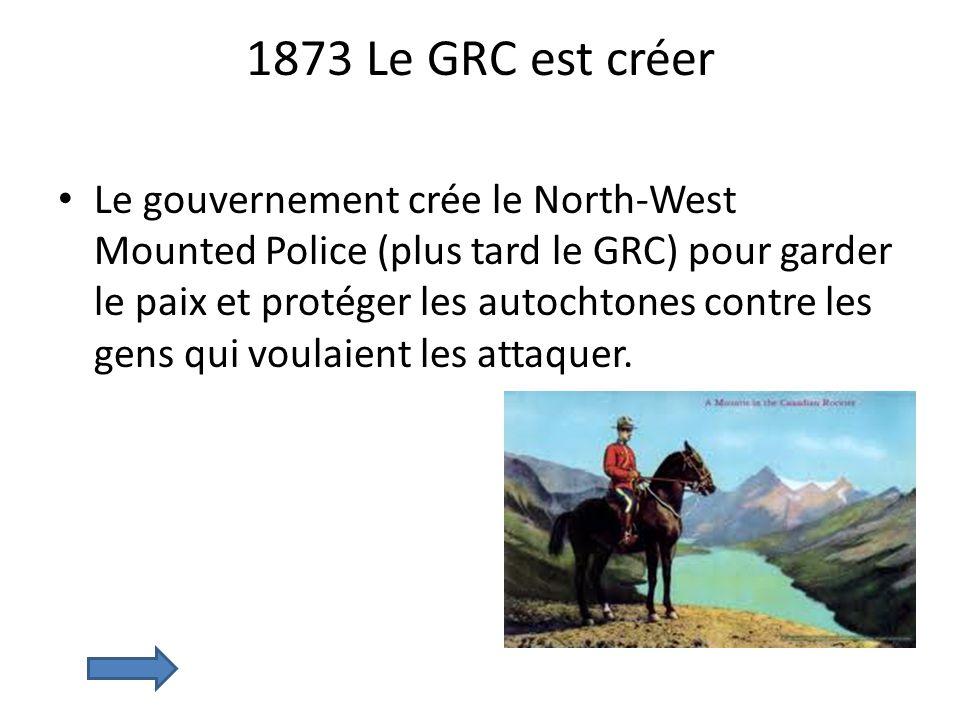 1873 Le GRC est créer