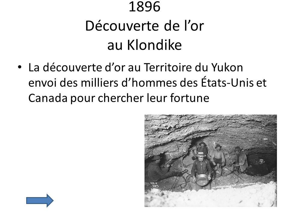 1896 Découverte de l'or au Klondike