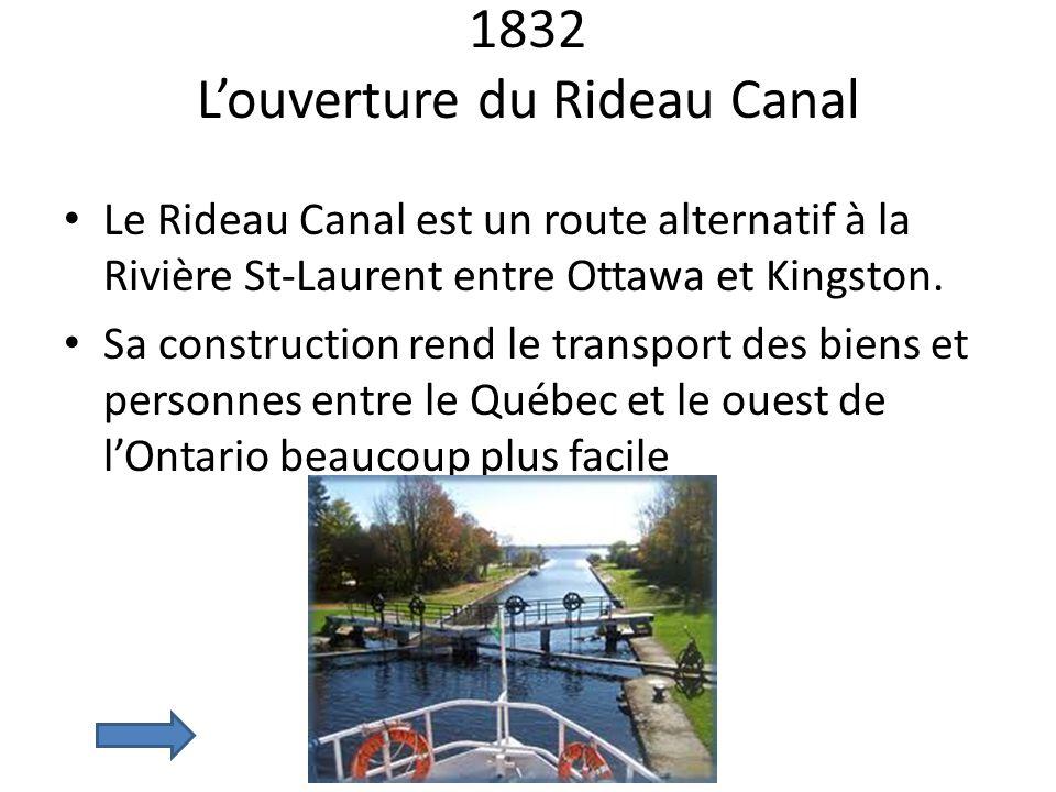 1832 L'ouverture du Rideau Canal