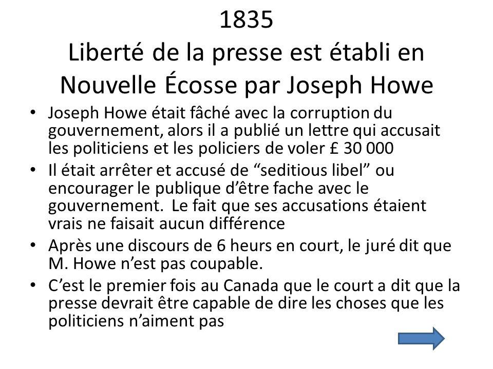 1835 Liberté de la presse est établi en Nouvelle Écosse par Joseph Howe