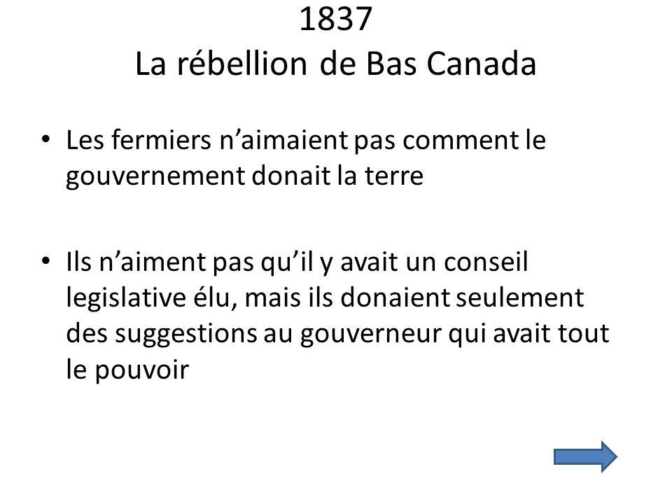 1837 La rébellion de Bas Canada