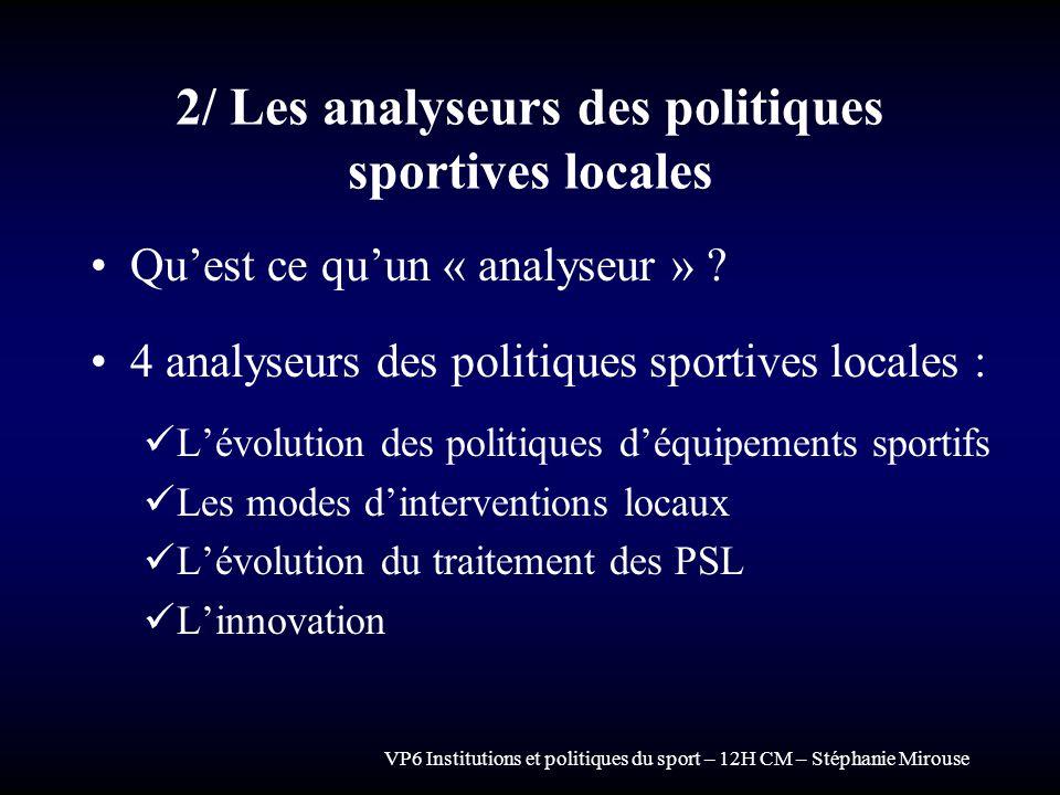 2/ Les analyseurs des politiques sportives locales