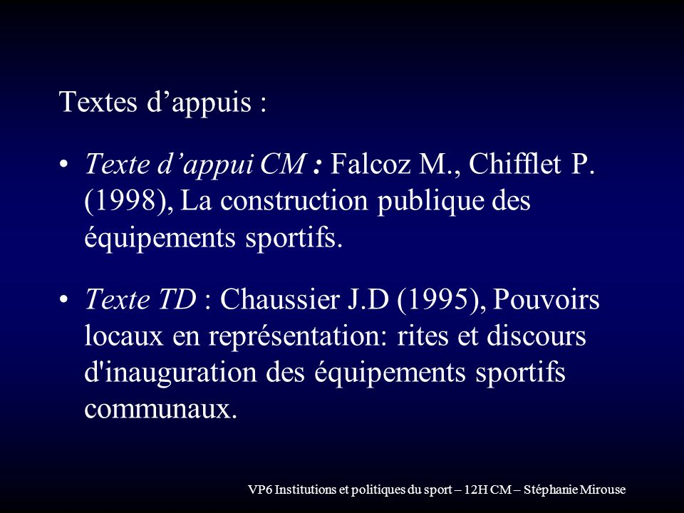 Textes d'appuis : Texte d'appui CM : Falcoz M., Chifflet P. (1998), La construction publique des équipements sportifs.