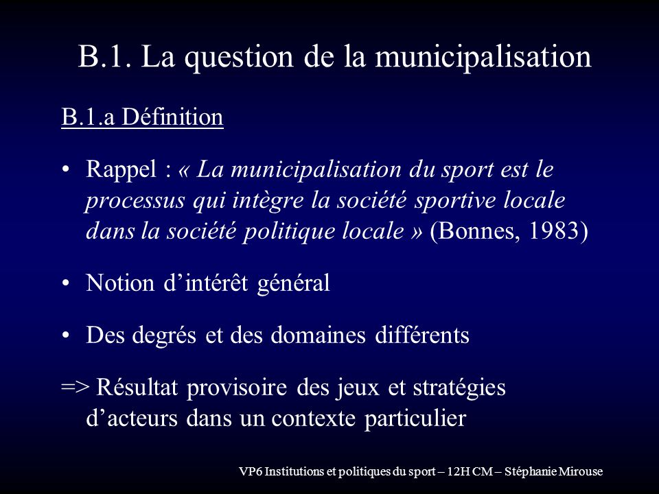 B.1. La question de la municipalisation