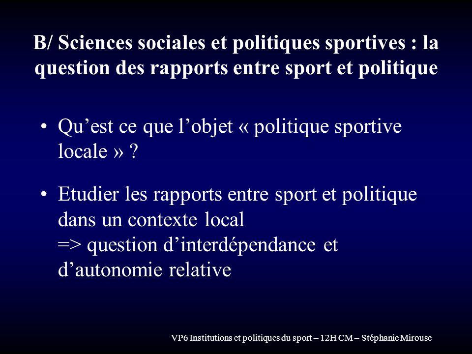 Qu'est ce que l'objet « politique sportive locale »