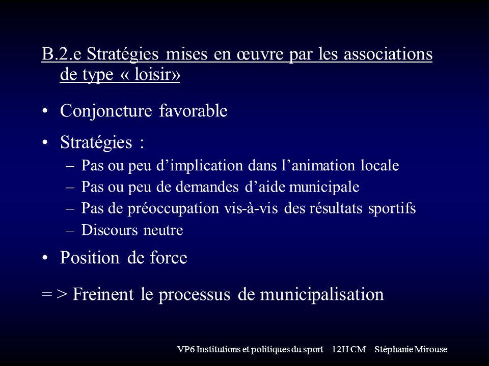 B.2.e Stratégies mises en œuvre par les associations de type « loisir»