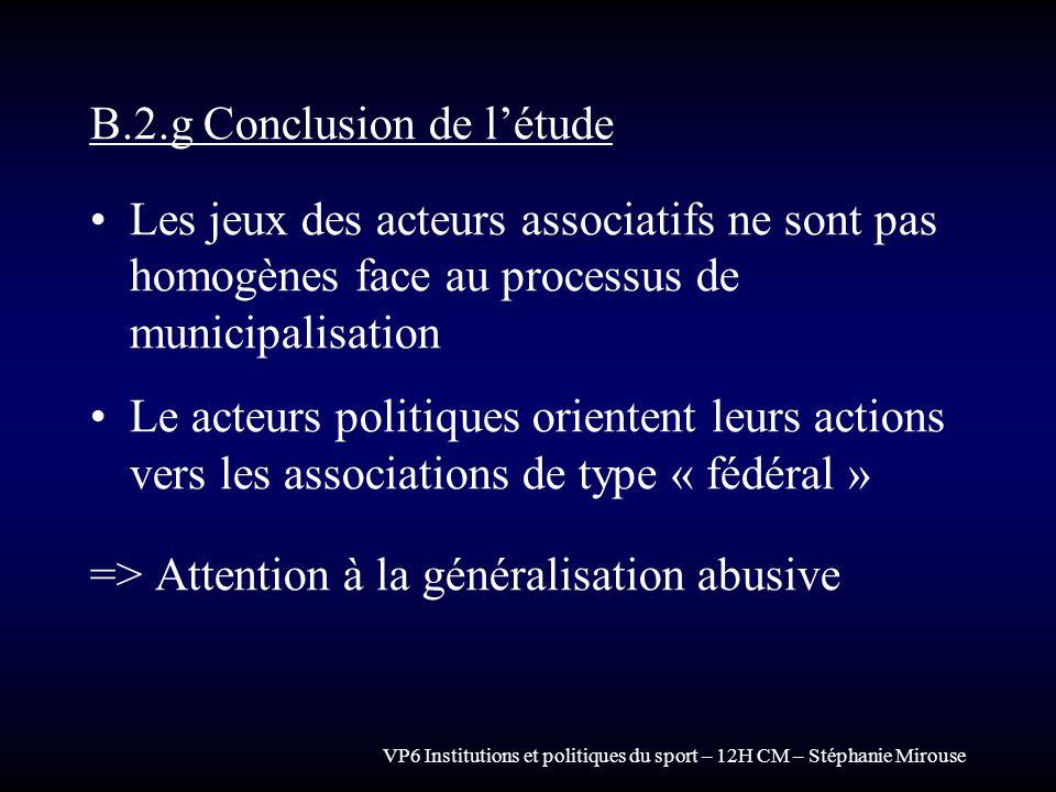 B.2.g Conclusion de l'étude