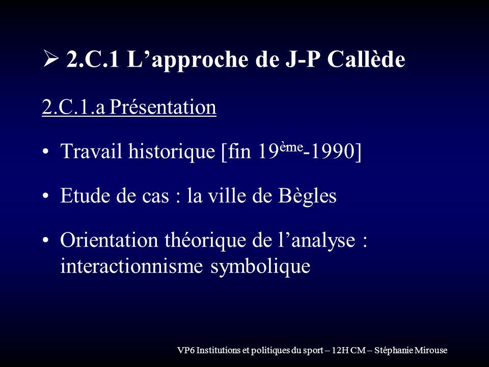 2.C.1 L'approche de J-P Callède