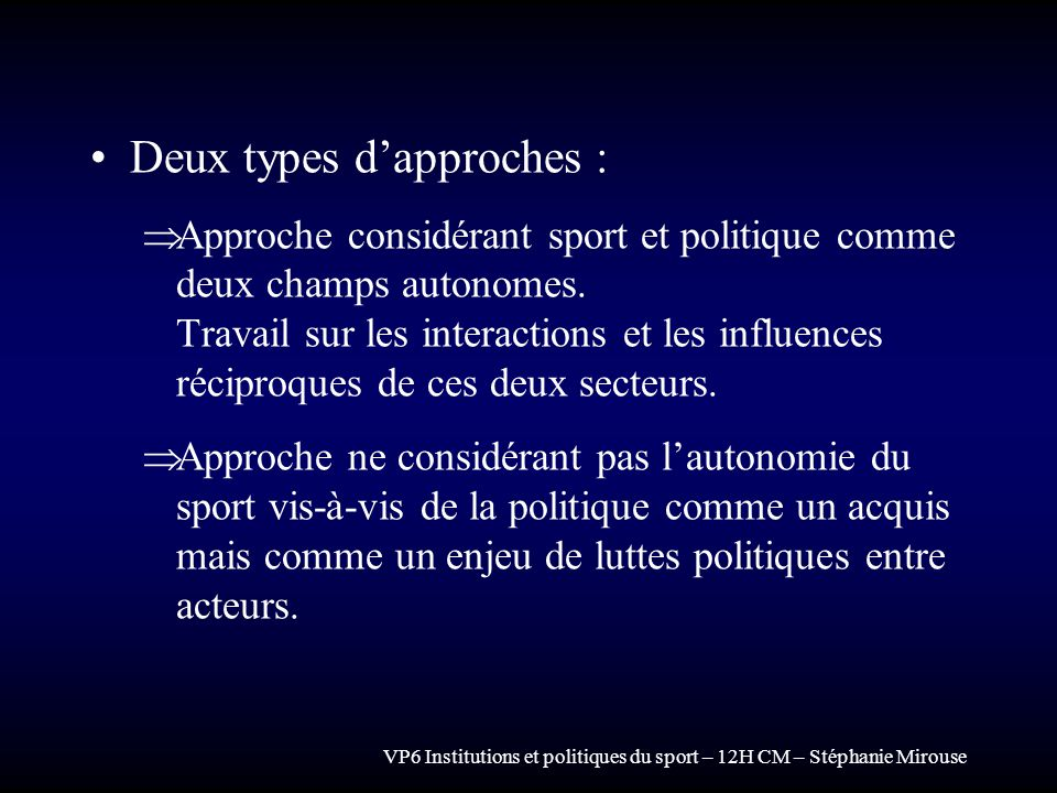 Deux types d'approches :