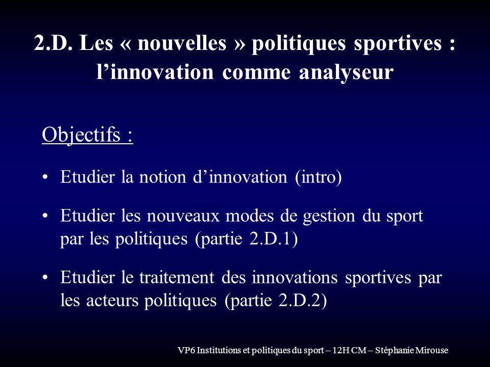 2.D. Les « nouvelles » politiques sportives : l'innovation comme analyseur