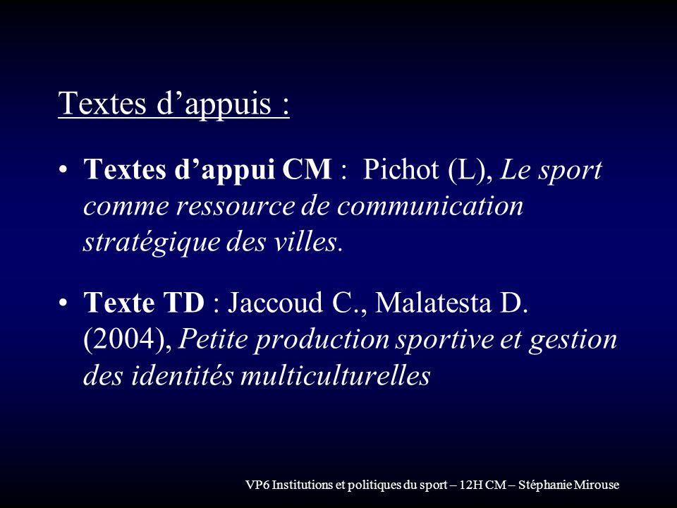 Textes d'appuis : Textes d'appui CM : Pichot (L), Le sport comme ressource de communication stratégique des villes.