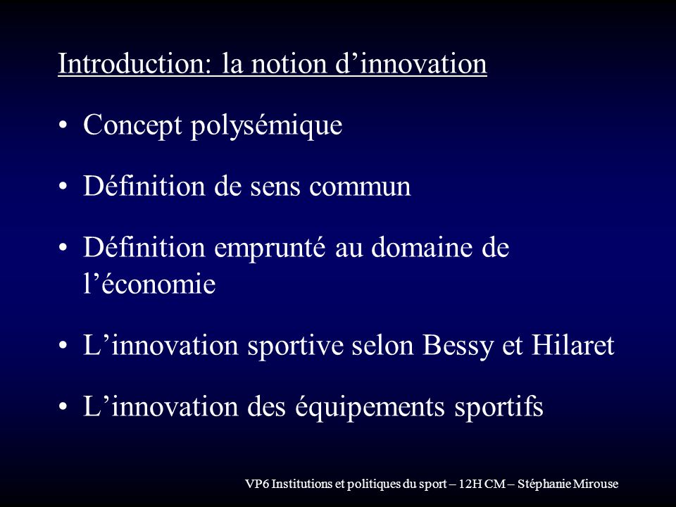 Introduction: la notion d'innovation Concept polysémique
