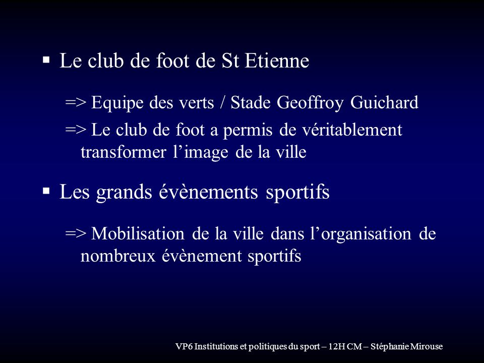 Le club de foot de St Etienne