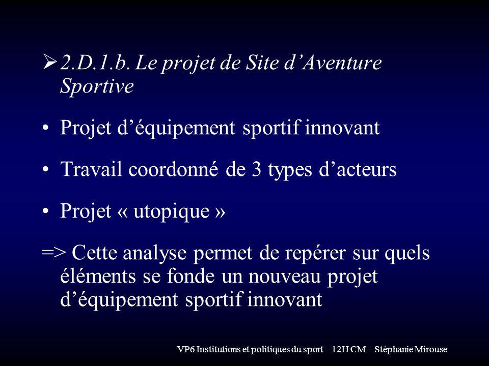 2.D.1.b. Le projet de Site d'Aventure Sportive