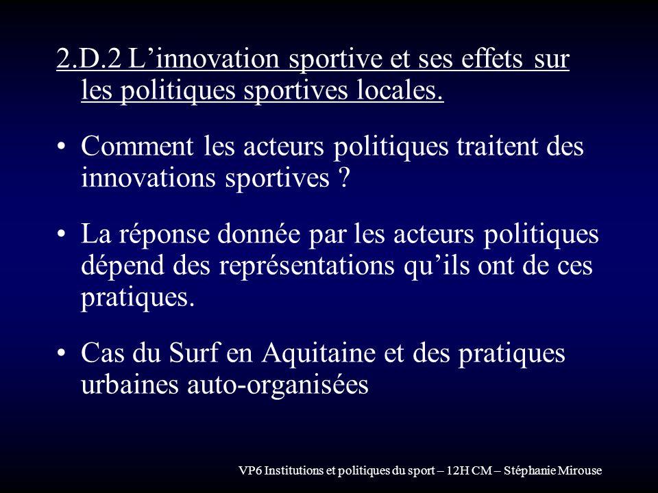 Comment les acteurs politiques traitent des innovations sportives